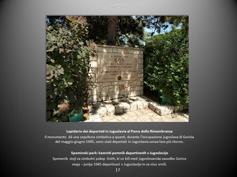 Lapidario dei deportati in Jugoslavia al Parco della Rimembranza - Spominski park: kamniti pomnik deportiranih v Jugoslavijo