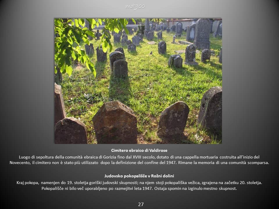 Cimitero ebraico di Valdirose - Judovsko pokopališče v Rožni dolini