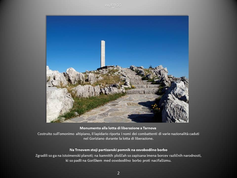 Monumento alla lotta di liberazione a Tarnova -  Na Trnovem stoji partizanski pomnik na osvobodilno borbo