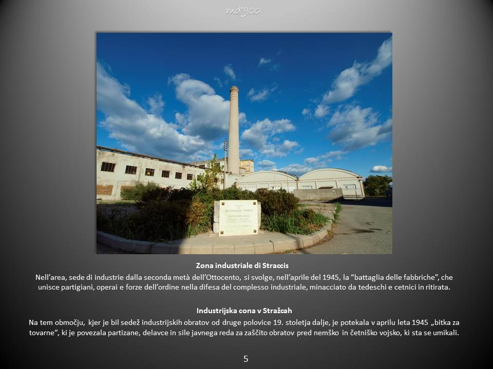 Zona industriale di Straccis - Industrijska cona v Stražcah